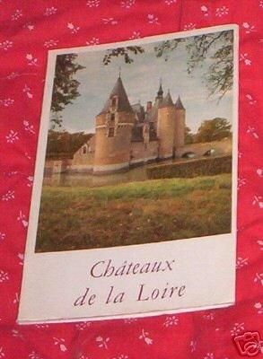 CHATEAUX DE LA LOIRE  MAURICE JARDOT PIERRE JAHAN