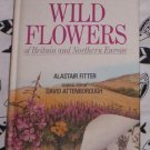 New Generation Guide Wild Flowers of Britain and Europe