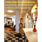 Living Large in Small Spaces by Marisa Bartolucci