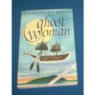GHOST WOMAN LAWRENCE THORTON  UNCORRECTED PROOF