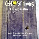 Ghost Towns of Arizona by James E. Sherman (1977)