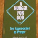A Hunger for God  Kerry A. Maloney, William A. Barry