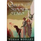 Queen of the Summer Stars by Persia Woolley (1990)