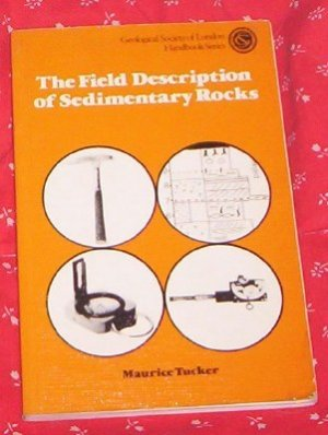 Field Description of Sedimentary Rocks (Geological Soc)