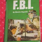 THE F. B. I.  QUENTIN RENOLDS VINTAGE 1963 HC
