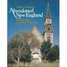 Abandoned New England: Its Hidden Ruins W Robinson