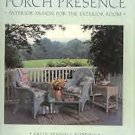 Porch Presence by Sally Fennell Robbins (1990, LN