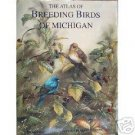 The Atlas of Breeding Birds of Michigan by Gail A. M...