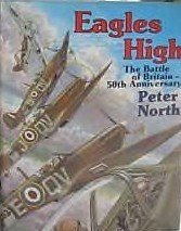 Eagles High: The Battle of Britain, Peter North, sp ed