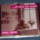 ALL THAT WE NEED,  LIVING TRUTH, GOSPEL SINGING