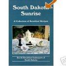 South Dakota Sunrise  B & B Innkeepers of SD  NEW