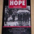 PRISONER OF HOPE  DAVID WILD  SIGNED!!