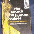 THE SEARCH FOR HUMAN VALUES  CORNELIUS VAN DER POEL