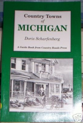 Country Towns of Michigan  Doris Scharfenberg  NEW!