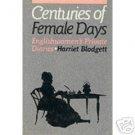 Centuries of Female Days by Harriet Blodgett (1988)