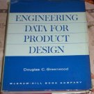 Engineering Data for Product Design  by D. Greeenwood
