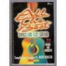 All the Best Songs for Easy Guitar: 75 Hymns and Chorus
