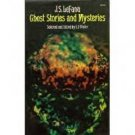 Ghost Stories and Mysteries J S LeFanu  Ed:E F Bleiler