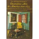 Antiques Guide to Decorative Arts in America, 1600/1875