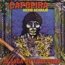 SILVIO ACARAJE - A SAGA DO URUCUNGO - CAPOEIRA - BOIADEIRO - ANGOLA EM JEJE  -BRAZIL - BRASIL - CD