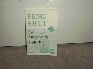 FENG SHUI FOR SUCCESS & HAPPINESS BOOK BRAND NEW