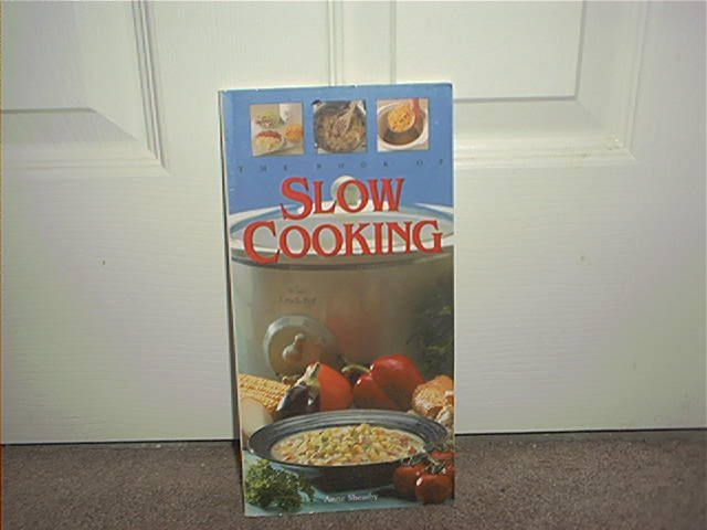 THE BOOK OF SLOW COOKING COOKBOOK ~BRAND NEW!~
