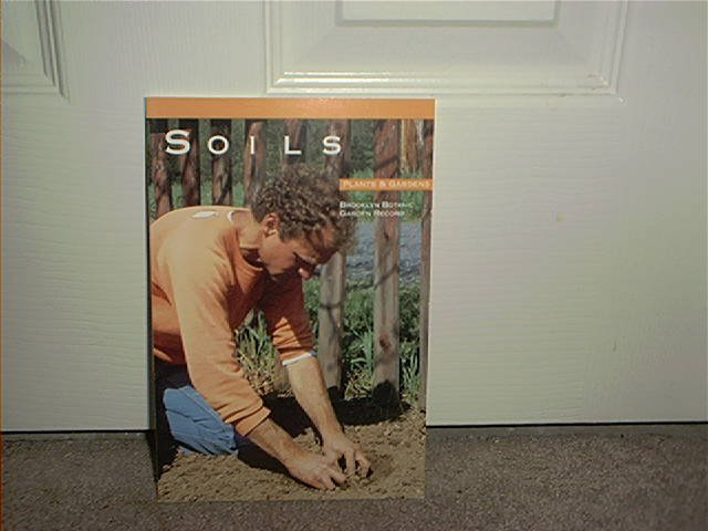 Brooklyn Botanic Garden SOILS Book BRAND NEW