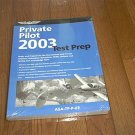 PRIVATE PILOT 2003 TEST PREP BOOK ~BRAND NEW & SEALED~