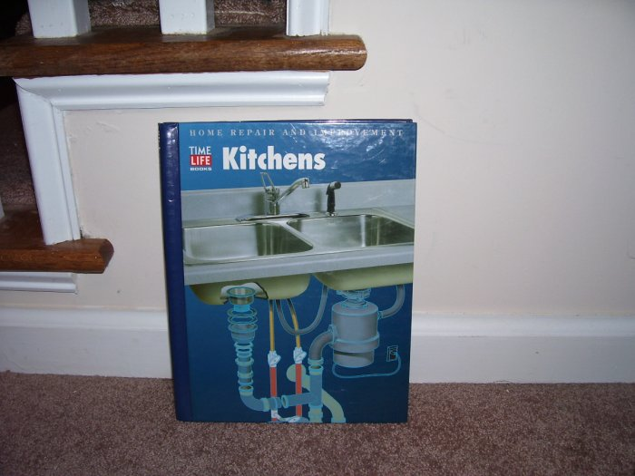 KITCHENS Home Repair and Improvement Book NEW! TIME-LIFE BOOKS
