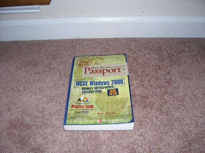 MIKE MEYERS' CERTIFICATION PASSPORT MCSE WINDOWS 2000 NETWORK INFRASTRUCTURE ADMIN BOOK W/CDROM NEW!