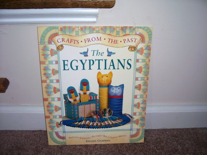CRAFTS FROM THE PAST * THE EGYPTIANS * Book EXC COND! 1997