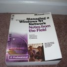 Microsoft MANAGING A WINDOWS NT NETWORK NOTES FROM THE FIELD BOOK w/SEALED CD-ROM!