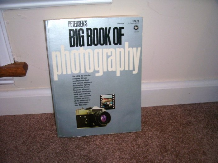 PETERSEN'S BIG BOOK OF PHOTOGRAPHY By Kalton Iahue VG