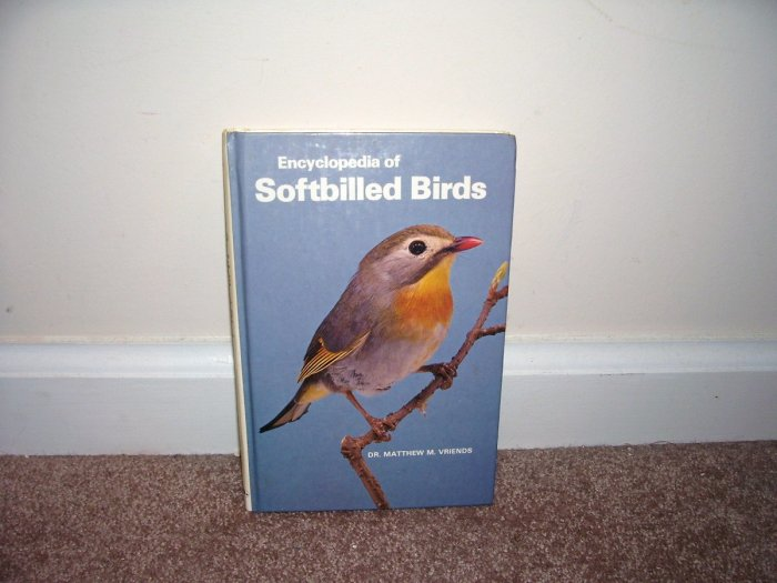 THE ENCYCLOPEDIA OF SOFTBILLED BIRDS Book HC/DJ From 1980