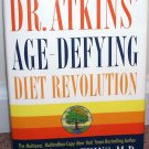 DR. ATKINS' * AGE DEFYING DIET REVOLUTION BOOK * LIKE NEW! HC DJ 2000 1ST ED!