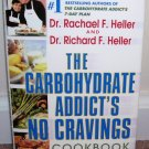 THE CARBOHYDRATE ADDICT'S * NO CRAVINGS COOKBOOK * NEW! HC DJ