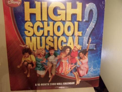 HIGH SCHOOL MUSICAL 2 * 2008 * 16 MONTH WALL CALENDAR * NEW *