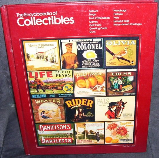 THE ENCYCLOPEDIA OF COLLECTIBLES Book From FOLK ART TO HORSE DRAWN CARRIAGES