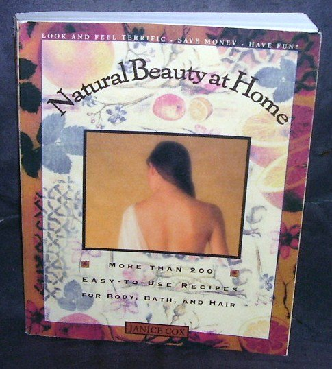 NATURAL BEAUTY AT HOME Book * FIRST EDITION * By Janice Cox EXCELLENT COND!