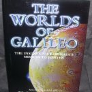 THE WORLDS OF GALILEO BOOK * Inside Story of NASA Mission to Jupiter NEW! HC DJ