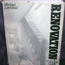 RENOVATION A COMPLETE GUIDE Book 1982 HC DJ * HARD TO FIND! *