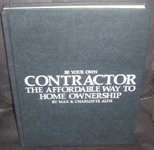 Be Your Own Contractor The Affordable Way To Home