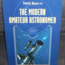 THE MODERN AMATEUR ASTRONOMER Book By Patrick Moore 1995
