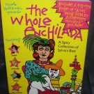 THE WHOLE ENCHILADA BOOK * A Spicy Collection of Sylvia's Best 1986 RARE