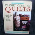 CLASSIC COUNTRY QUILTS Book 1993 25 ALL TIME FAVORITES HC LIKE NEW!