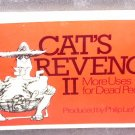 CAT'S REVENGE II More Uses for Dead People Book 1982 VG