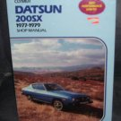 Clymer DATSUN 200SX 1977-1979 SHOP MANUAL * NEW & SEALED IN PLASTIC! * RARE!