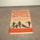WINNING WOMEN'S SOFTBALL A Complete Guide for Players & Coaches Book 1985