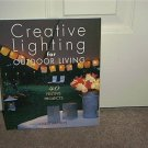 CREATIVE LIGHTING FOR OUTDOOR LIVING Book NEW! by Chris Rankin HC DJ