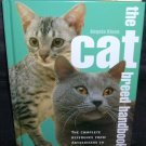 THE CAT BREED HANDBOOK by Angela Rixon HC 2005 NEW!